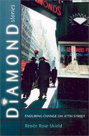 Diamond Stories. Enduring Change on 47th Street by  Renee Rose Shield - 1st Edition - 2002 - from Twelfth Street Booksellers (SKU: 706)