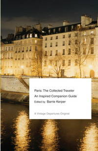 Paris: The Collected Traveler