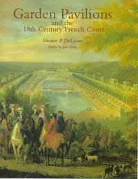 image of Garden Pavilions and the 18th Century French Court