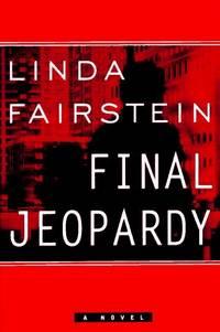 Final Jeopardy (Alexandra Cooper Mysteries) Fairstein, Linda