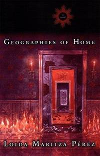 Geographies of Home: A Novel