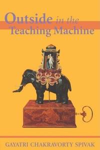 Outside in the Teaching Machine