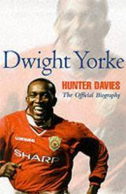 image of Dwight Yorke: The Official Biography