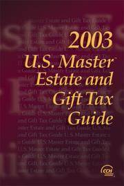 U.S. Master Estate and Gift Tax Guide, 2003