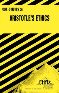 Aristotles Ethics Cliffs Notes