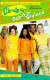 Babes In Boyland Clueless