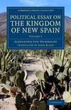 image of Political Essay on the Kingdom of New Spain (Cambridge Library Collection - Latin American Studies) (Volume 1)