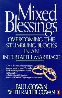 Mixed Blessings : Overcoming the Stumbling Blocks in an Interfaith Marriage