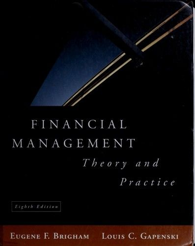financial management theory and practice essay Description complete the following problem sets from the problems section in chapters 18, 22, and 24 of financial management: theory and practice.