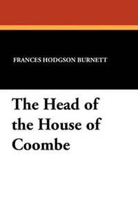 image of The Head of the House of Coombe