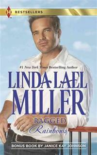 Ragged Rainbows: The Miracle Baby (Harlequin Bestseller)