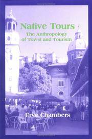 Native Tours: The Anthropology of Travel and Tourism. by Erve Chambers - Paperback - 2000 - from Cuyahoga Valley Book Company (SKU: 17620)
