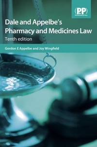 Dale and Appelbe's pharmacy and medicines law, 10th ed.