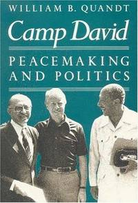 CAMP DAVID : Peacemaking and Politics