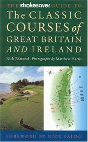 Strokesaver guide to the classic courses