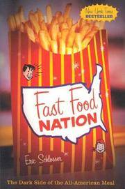 Fast Food Nation: The Dark Side of the All-American Meal by  Eric Schlosser - Hardcover - from BEST BATES and Biblio.com