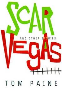 Scar Vegas and Other Stories