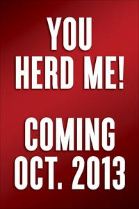 You Herd Me! I'll Say it if Nobody Else Will