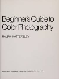 Beginner's Guide To Color Photography
