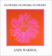 Flowers, Flowers, Flowers (Andy Warhol Series)