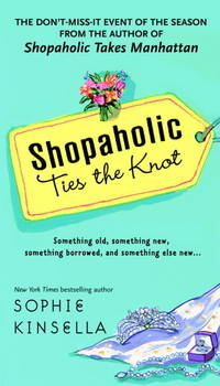 Shopaholic Ties the Knot by Sophie Kinsella - Paperback - from allianz and Biblio.co.uk