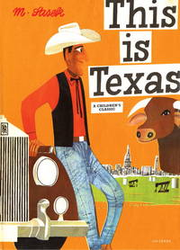 THIS IS TEXAS. A Children's Classic