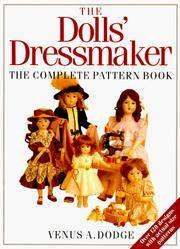 image of The Doll's Dressmaker: The Complete Pattern Book