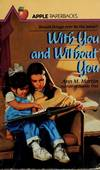image of With You and Without You (An Apple Paperback)