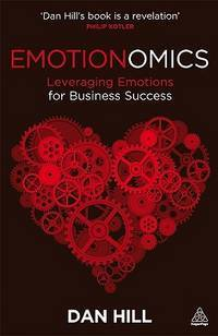 Emortionomics Leveraging Emotions for Business Success 2nd Edition