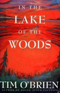 In the Lake of the Woods (Signed 1st Printing) by  Tim O'Brien - Signed First Edition - 1994 - from Classic First Editions  (SKU: cfe12053)
