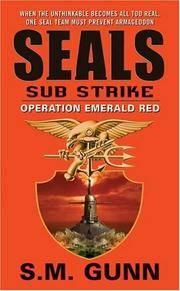 SEALs Sub Strike: Operation Emerald Red (Seals Sub Strike)