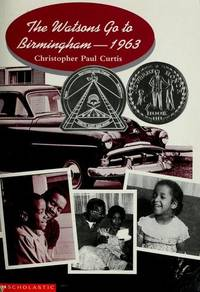 The Watsons Go to Birmingham - 1963: With Connections (HRW Library) by Christopher Paul Curtis - Hardcover - 2009-05 - from Ergodebooks (SKU: SONG003054789X)