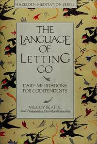 image of The Language of Letting Go: Daily Meditations for Co-Dependents (Hazelden Meditation Series)