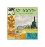 Van Gogh: Life and Works