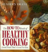 The How-To Book of Healthy Cooking