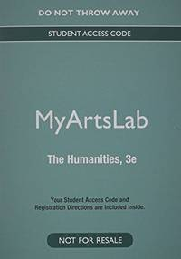 NEW MyLab Arts Generic without Pearson eText -- Valuepack Access Card -- for Introduction to Humanities Courses by  Pearson Education - 1 - 2014-08-06 - from BOOK SERVICES PLUS (SKU: 800263109)