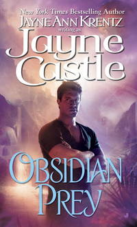 Obsidian Prey by  Jayne Castle - Paperback - 8-25 - from Endless Shores Books and Biblio.com