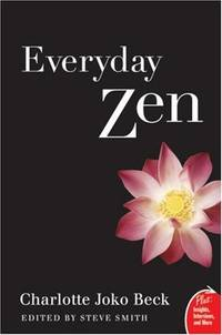 EVERY DAY ZEN: Love & Work (new edition)