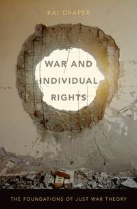WAR AND INDIVIDUAL RIGHTS C by DRAPER - Hardcover - from indianaabooks (SKU: MO00AL10-0199388899)