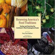 Renewing America's Food Traditions: Saving and Savoring the Continent's Most Endangered...