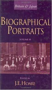 Britain and Japan - Volume 3: Biographical Portraits: v. 3