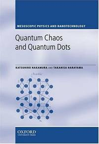 Quantum Chaos and Quantum Dots (Mesoscopic Physics and Nanotechnology)
