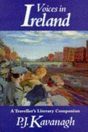 Voices in Ireland a Traveller's Literary Companion by  P. J Kavanagh - Paperback - 1995 - from Chequamegon Book Company (SKU: 104267)