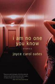 I Am No One You Know: Stories by Joyce Carol Oates - Paperback - 2005-04-05 - from Ergodebooks (SKU: DADAX0060592893)