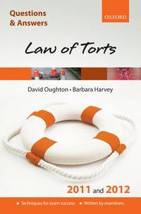 Q & A Law of Torts 2011 and 2012 (Questions & Answers (Oxford))