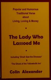 The Lady Who Lassoed Me