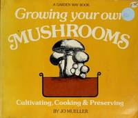 Cooking Your Own Mushrooms