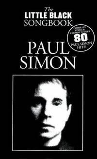 The Little Black Songbook of Paul Simon: Lyrics/Chord Symbols (Little Black Songbooks) by Paul Simon  - Paperback  - 2008-03-01  - from Ergodebooks (SKU: SONG1847725899)