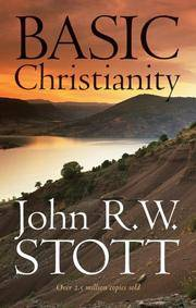 Basic Christianity by John R. W Stott - Paperback - 1978 - from Anybook Ltd and Biblio.co.uk