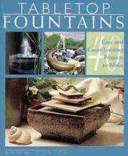 TABLETOP FOUNTAINS : 40 EASY AND GREAT L